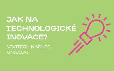 Jak na technické inovace?